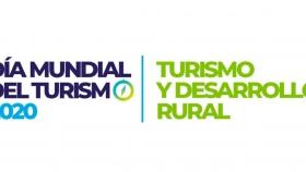 Día Mundial del Turismo 2020: el turismo y el desarrollo rural