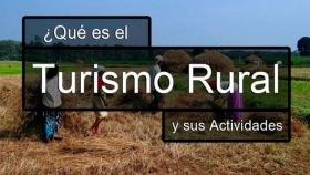 Qué es el Turismo Rural y actividades que se practican