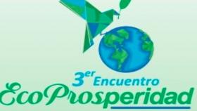 Con el medio ambiente como eje central, realizarán el III Encuentro EcoProsperidad